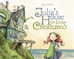 Cover art for Julia's house for lost creatures