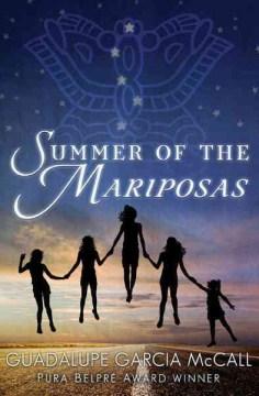 Summer of the mariposas