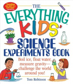 Cover art for The everything kids' science experiments book