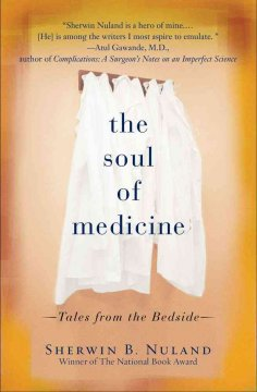 The soul of medicine : tales from the bedside