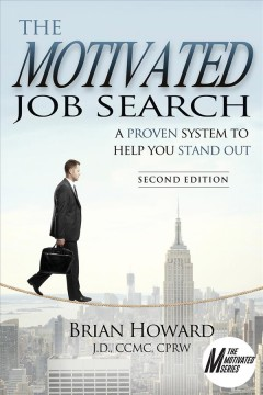Cover art for The motivated job search : a proven system to help you stand out