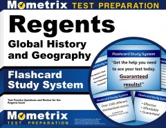 Cover art for Regents Global History and Geography Exam Flashcard Study System : Regents Test Practice Questions & Review for the Regents.