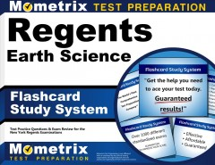 Cover art for Regents Earth Science Exam Flashcard Study System : Regents Test Practice Questions & Review for the New York Regents Examinations.