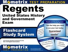 Cover art for Regents United States History and Government Exam Flashcard Study System : Regents Test Practice Questions & Review for the New York Regents Examinations.