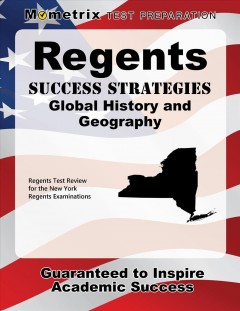 Cover art for Regents Success Strategies Global History and Geography Study Guide : Regents Test Review for the New York Regents Examinations.