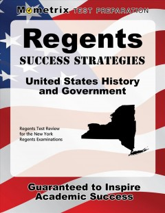 Cover art for Regents Success Strategies United States History and Government Study Guide : Regents Test Review for the New York Regents Examinations.