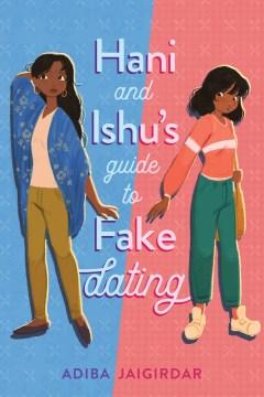 Hani and Ishus guide to fake dating