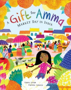 Cover art for A gift for Amma : market day in India