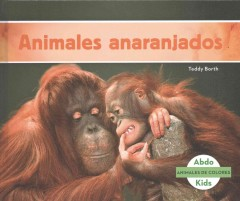 Cover art for Animales anaranjados