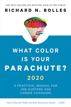 Cover art for What color is your parachute? 2020 : a practical manual for job-hunters and career-changers