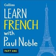 Learn French with Paul Noble. Part one
