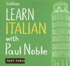 Learn Italian with Paul Noble. Part 3