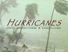 Book jacket for Hurricanes : Earth's mightiest storms