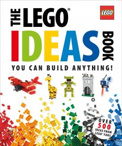 Book jacket for The Lego ideas book : unlock your imagination
