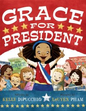 Book jacket for Grace for president