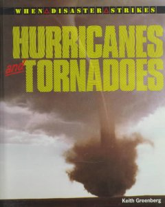 Book jacket for Hurricanes and tornadoes