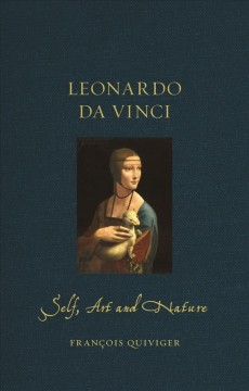 Leonardo da Vinci : self, art and nature