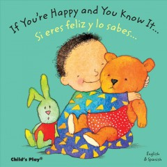 Book Cover: If you're Happy and You Know It / Si te sientes bien contento...
