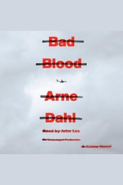 Bad blood [electronic resource] : a crime novel