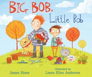 Book jacket for Big Bob, little Bob