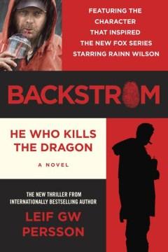 Backstrom : he who kills the dragon : a novel