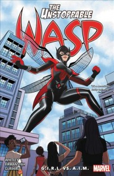 The unstoppable Wasp. Unlimited. Vol. 2, G.I.R.L. vs. A.I.M.