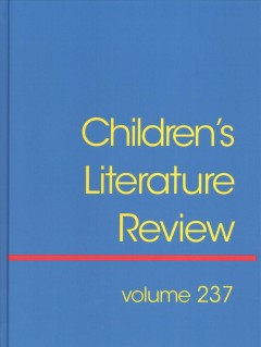 Children's literature review. Volume 237