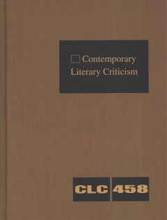 Contemporary literary criticism. Volume 458