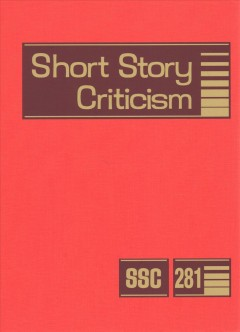 Short story criticism. Volume 281