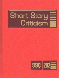 Short story criticism. Volume 282