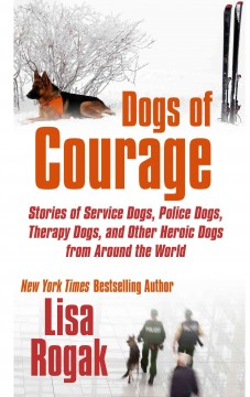 Dogs of courage :