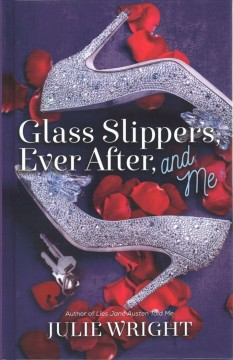 Glass slippers, ever after and me