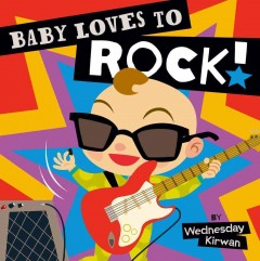 Book Cover: Baby Loves to Rock
