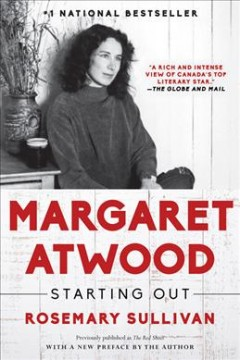 Margaret Atwood : starting out