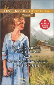Prairie Courtship ; &, Rocky Mountain Match