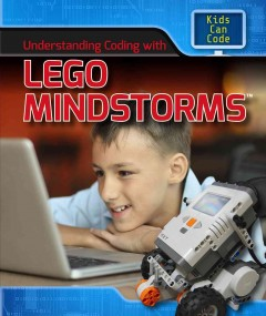 Book jacket for Understanding coding with Lego Mindstorms