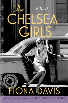 The Chelsea girls : a novel
