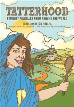 Book jacket for Tatterhood : feminist folktales from around the world