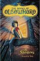 The Books of Elsewhere #1: The Shadows