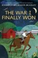 The War I Finally Won