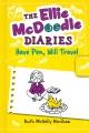 Ellie McDoodle: Have Pen, Will Travel