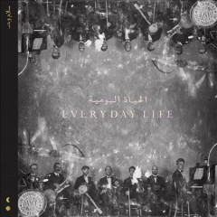 Everyday life / Coldplay.