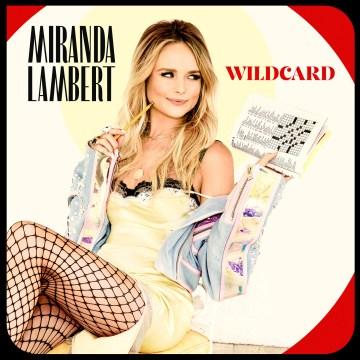 Wildcard [music CD] / Miranda Lambert.