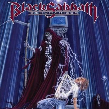Dehumanizer / Black Sabbath.