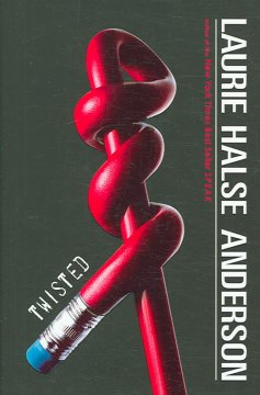 Twisted / Laurie Halse Anderson.