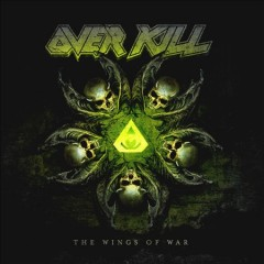 The wings of war [sound recording] / Overkill.