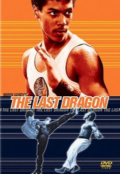 Berry Gordy's The last dragon