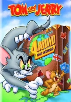 Tom and Jerry. Around the world