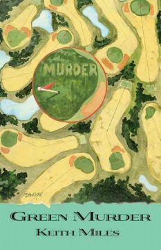 Green murder / Keith Miles.