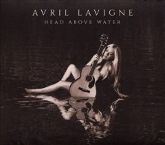 Head above water / Avril Lavigne.